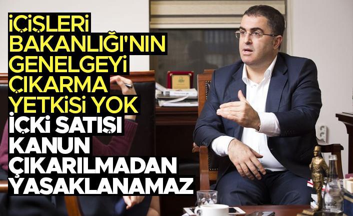 Prof. Erşan Şen, 'İçişleri Bakanlığı'nın genelgeyi çıkarma yetkisi yok; içki satışı kanun çıkarılmadan yasaklanamaz'