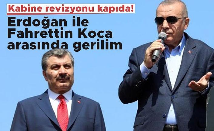 Kabine revizyonu kapıda! Erdoğan ile Fahrettin Koca arasında gerilim