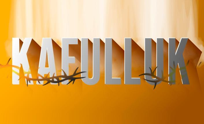 Kafulluk - 31 Mayıs 2021