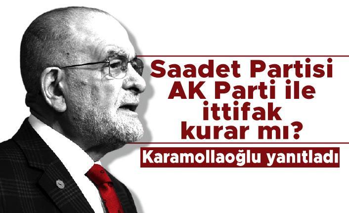 Karamollaoğlu'ndan Erdoğan ile ittifak masası kurar mı? sorusuna yanıtladı
