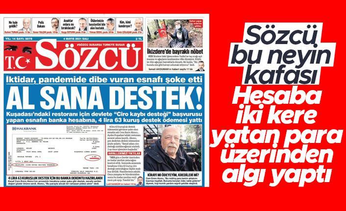 Sözcü Gazetesi'nin 'Destek için başvurdu, hesabında 4 lira görünce şoke oldu' haberi yalan çıktı