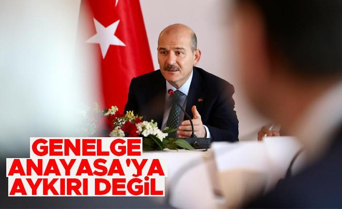 Süleyman Soylu: Emniyet genelgesi Anayasa'ya aykırı değil