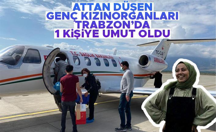 Attan düşen genç kızın organları Samsun'da 2, Trabzon'da 1 kişiye umut oldu