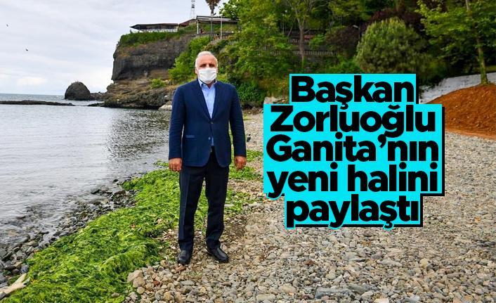 Başkan Zorluoğlu Ganita'nın yeni halini paylaştı