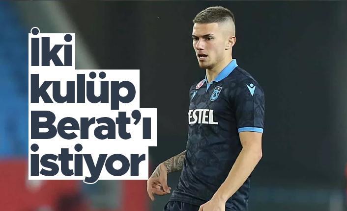 Berat için Trabzonspor'un kapısını çalan iki takım