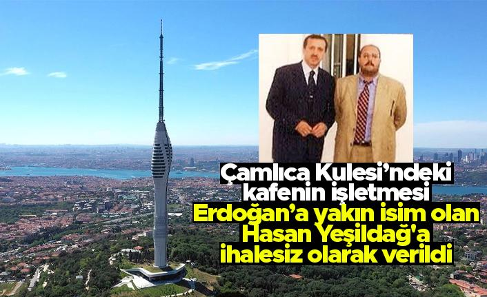 Çamlıca Kulesi'ndeki 360 Kule Kafe & Restoran'ı Erdoğan'a yakın isim olan Hasan Yeşildağ aldı