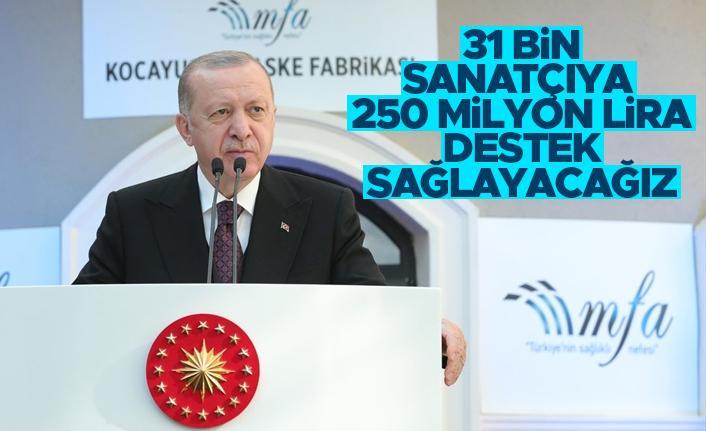 Cumhurbaşkanı Erdoğan'dan sanat camiasına destek müjdesi
