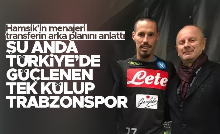 Hamšík'in menajeri, Trabzonspor'a transferin arka planını anlattı