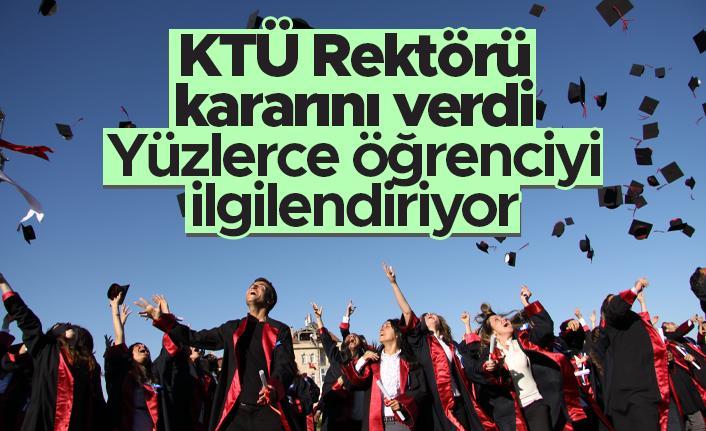 KTÜ Rektörü kararını verdi! Yüzlerce öğrenciyi ilgilendiriyor...