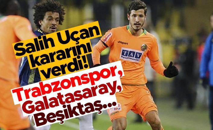 Salih Uçan kararını verdi! Trabzonspor, Galatasaray ve Beşiktaş...