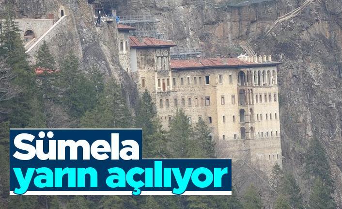 Sümela Manastırı yarın açılıyor
