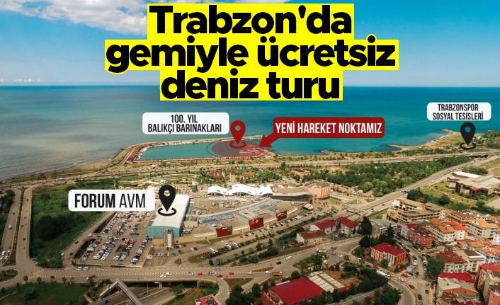 Trabzon'da  gemiyle ücretsiz deniz turu