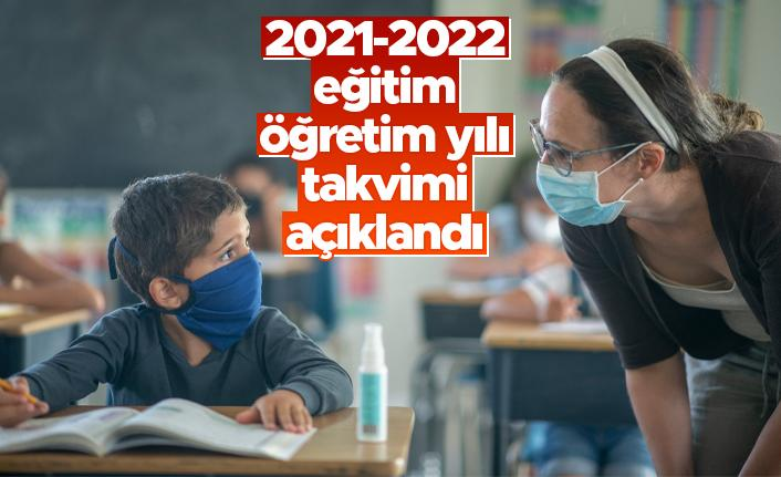 2021-2022 eğitim öğretim yılı takvimi açıklandı