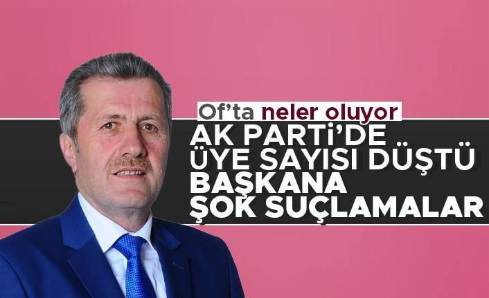 AK Parti Of'ta üye sayısı düştü! Başkana şok suçlamalar