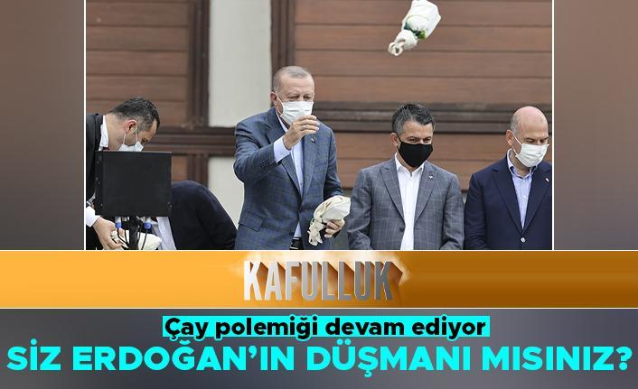 Cumhurbaşkanı Erdoğan'ın Rize'de dağıttığı çay gündemde