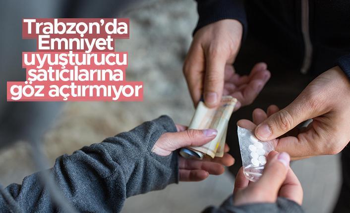 Trabzon'da Emniyet, uyuşturucu satıcılarına göz açtırmıyor