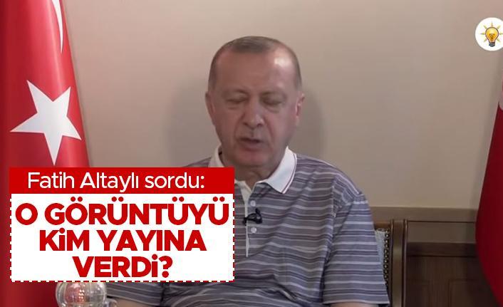 """Fatih Altaylı sordu: """"O görüntüyü kim yayına verdi?"""""""