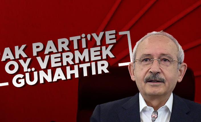 Kemal Kılıçdaroğlu AK Parti'ye oy vermek günah