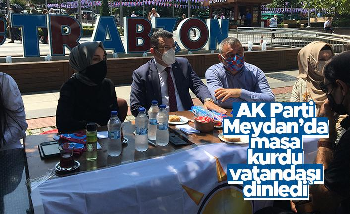AK Parti Trabzon Meydan'da masa kurdu, vatandaşı dinledi