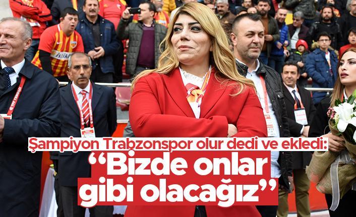 Berna Gözbaşı: Bu sezon şampiyon Trabzonspor olur
