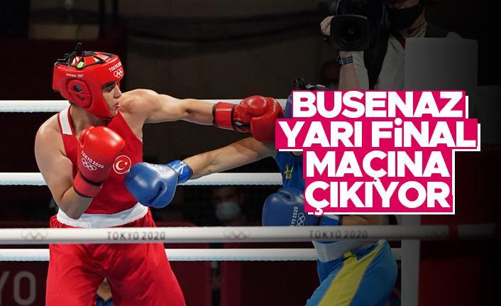 Busenaz, yarı final maçına çıkıyor