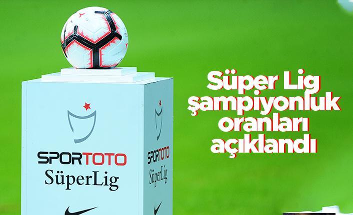 Süper Lig şampiyonluk oranları açıklandı