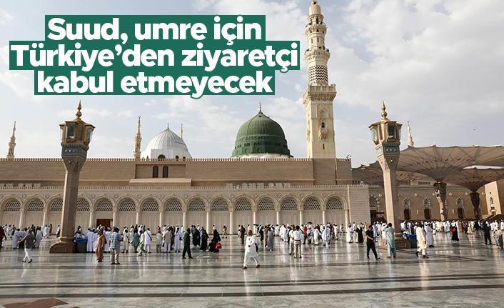 Suudi Arabistan umre ibadeti için Türkiye'den ziyaretçi kabul etmeyecek