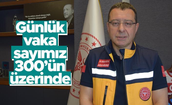 """Trabzon İl Sağlık Müdürü Hakan Usta: """"Trabzon'da günlük vaka sayıları 300'ün üzerinde"""""""