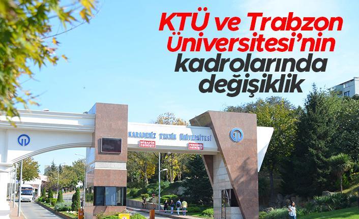 Karadeniz Teknik Üniversitesi ve Trabzon Üniversitesi'nin kadrolarında değişiklik