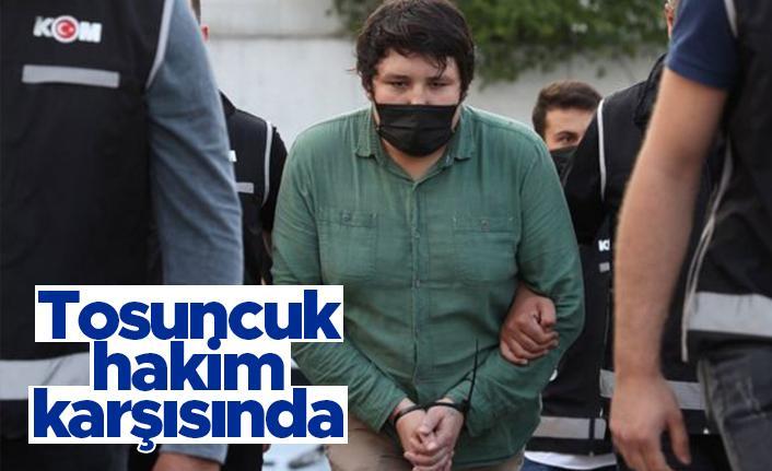 Tosuncuk lakaplı Mehmet Aydın hakim karşısında