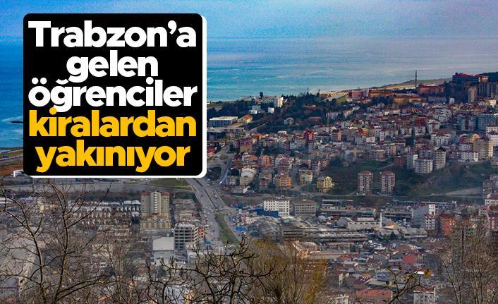 Trabzon'a gelen öğrenciler kiralardan yakınıyor