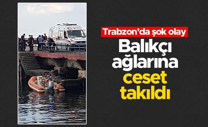 Trabzon Akçaabat sahilinde şok olay - Balıkçı ağlarına ceset takıldı