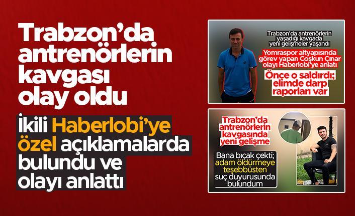 Trabzon'da antrenörlerin kavgası olay oldu - Coşkun Çınar ve Memiş Emin Haberlobi'ye konuştu