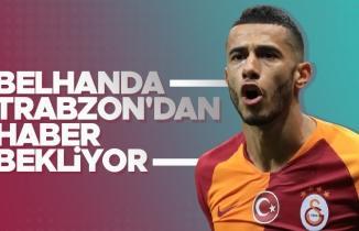 Canlı yayında açıkladı! 'Belhanda Trabzonspor'dan haber bekliyor'