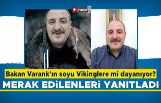 Bakan Varank'ın soyu Vikinglere mi dayanıyor? Merak edilenleri yanıtladı